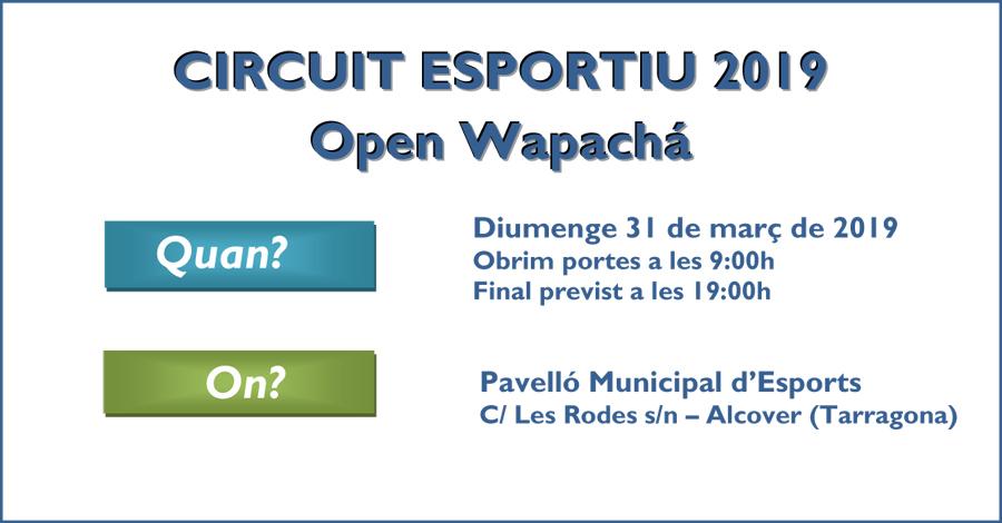 3a Prova Circuit Català - Alcover. Open Wapachà. Informació i Inscripcions